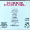 Roberto Torres – Recuerda la Sonora002